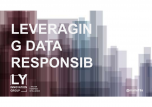 Leveraging consumer data responsibly