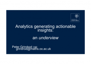 Analytics that generates actionable insight: from retail to MNOs to airline (bricks and mortar); from media planning and targeting to real time digital response