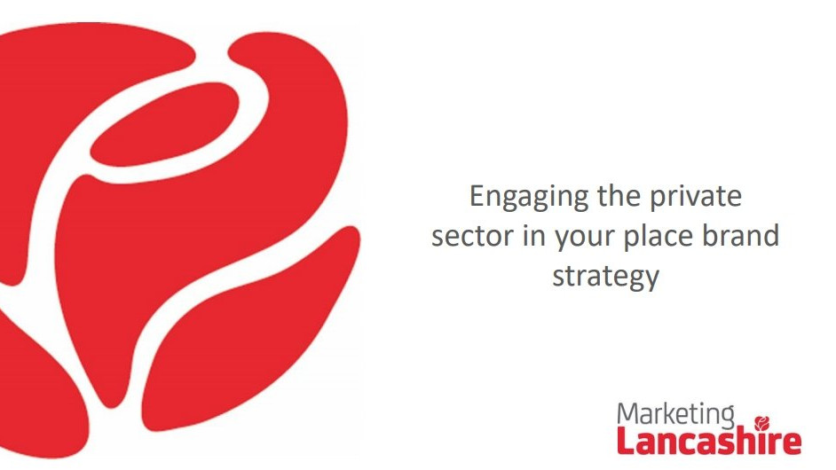 Engaging the private sector in your place brand strategy