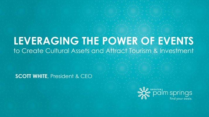 Leveraging the power of events to create cultural assets and attract tourism and investment