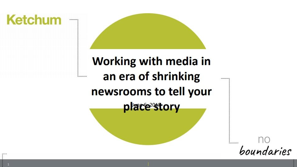 Working with media in an era of shrinking newsrooms to tell your place story