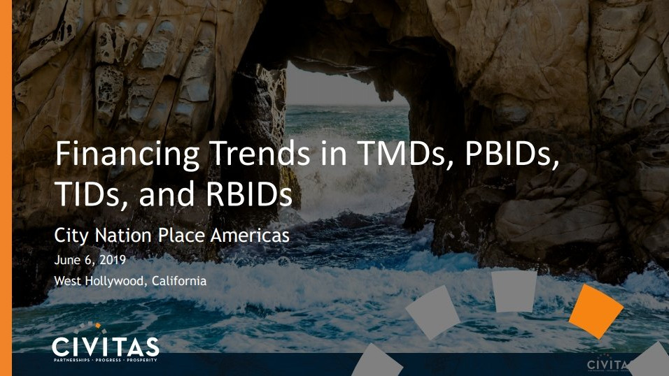 Financing trends in TIDs, BIDs and Restaurant Districts
