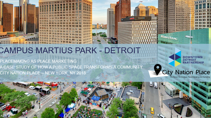 Placemaking as place marketing - Detroit