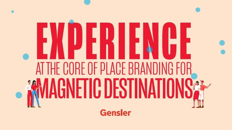 Experience at the core of Place Branding for Magnetic Destinations