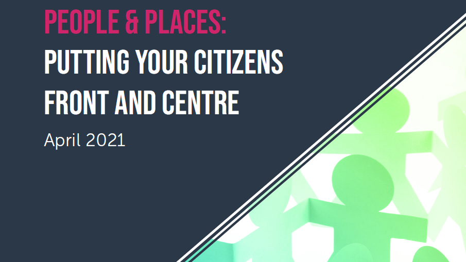 People & Places: Putting your citizens front and centre