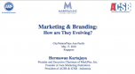 Marketing and Branding. How are they evolving?