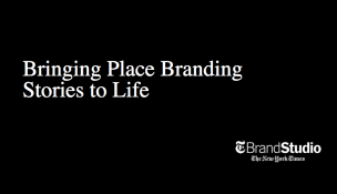 Bringing Place Branding Stories to Life