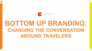 Bottom up Branding: engaging citizens in the place branding process and creating place brand ambassadors: Cathy Ritter, Director, Tourism Colorado