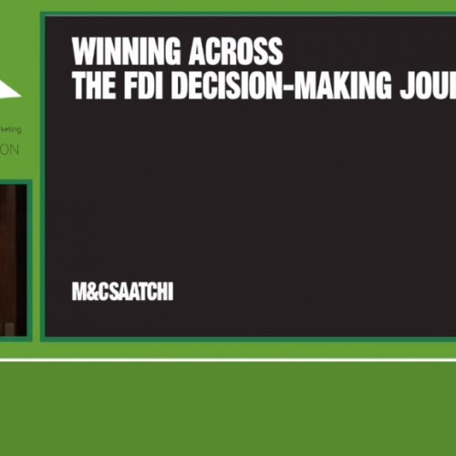 Winning across the FDI Decision Making Journey