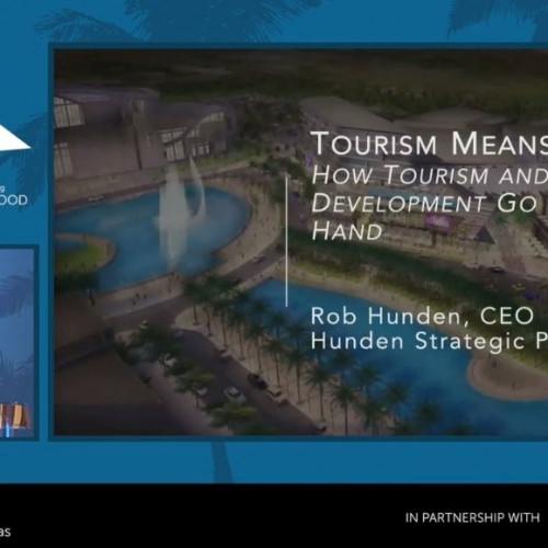 Tourism Means Business:  How Economic Development is Generated by Destination Development