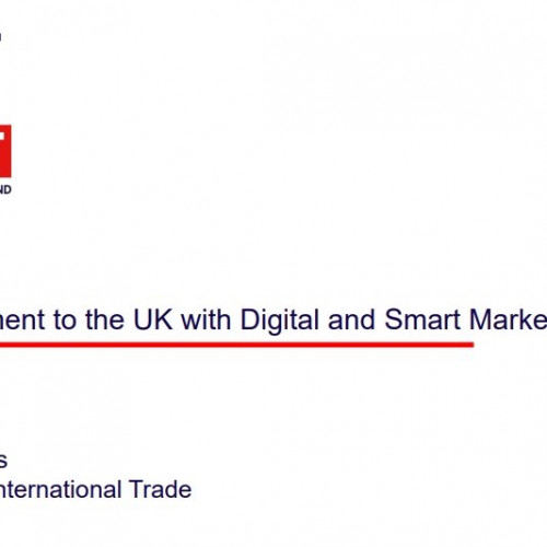 Driving investment to the UK with digital and smart marketing
