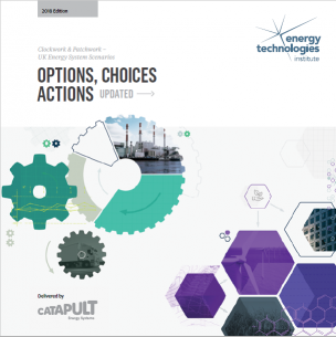 Clockwork & Patchwork – UK Energy System Scenarios: options, choices, actions
