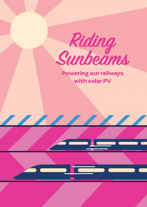 Riding sunbeams - Powering our railways with solar PV
