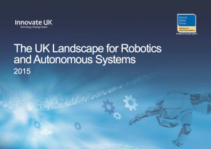 The UK Landscape for Robotics and Autonomous Systems 2015