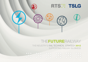 The Rail Technical Strategy 2012