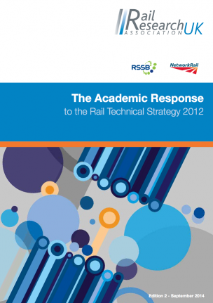 The Academic Response to the Rail Technical Strategy 2012