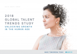 2018 Global Talent Trends Study - Unlocking Growth in the Human Age