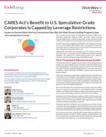 CARES Act's Benefit to U.S. Speculative-Grade Corporates Is Capped by Leverage Restrictions
