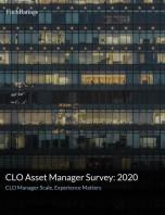 CLO Asset Manager Survey: 2020