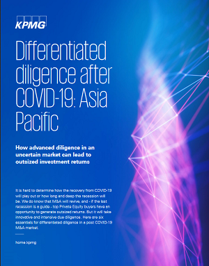 KPMG - Differentiated Diligence after Covid-19: Asia Pacific