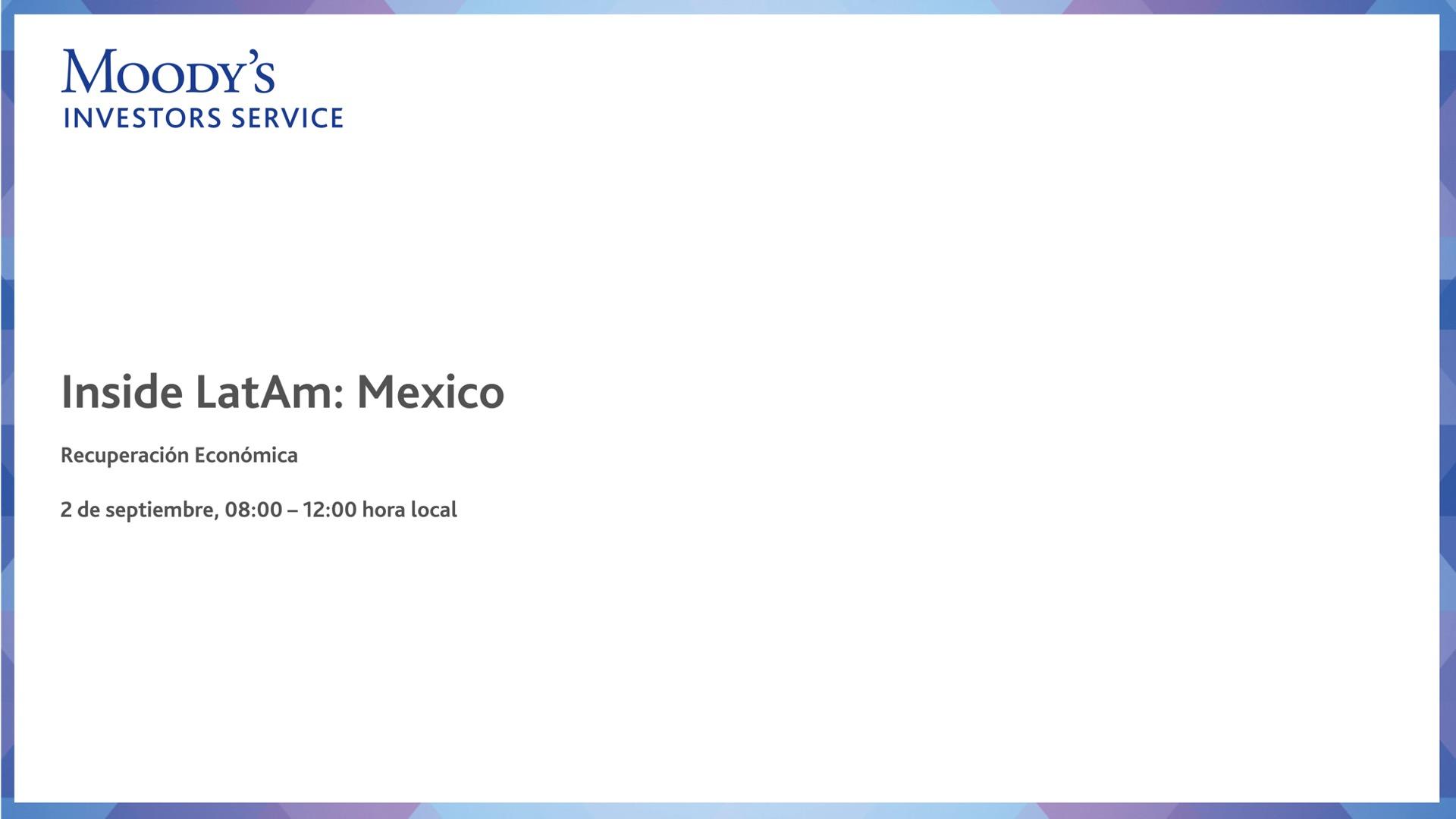 Inside LatAm: Mexico