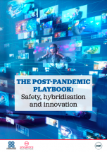 The post-pandemic playbook: safety, hybridisation and innovation