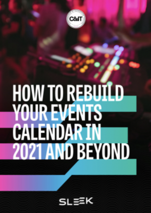 How to rebuild your events calendar in 2021 and beyond