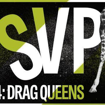 RSVP S2 Ep 4: Drag Queens