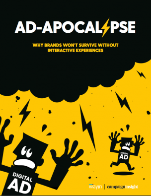 Ad-Apocalypse: Why Brands Won't Survive Without Interactive Experiences