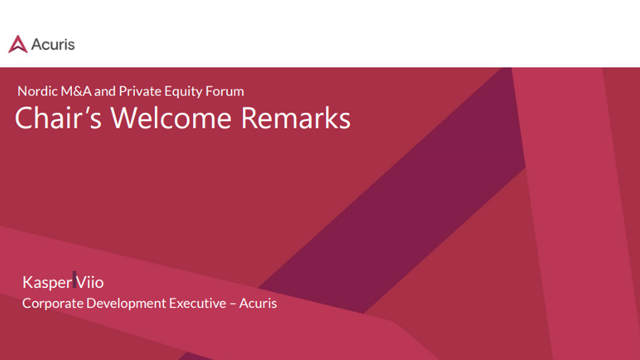 Nordic M&A and Private Equity Forum: Chair's Welcome Remarks