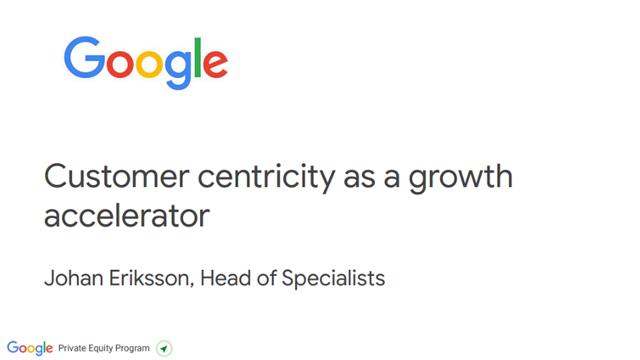 Customer centricity as a growth accelerator