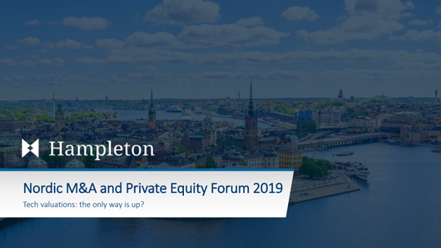 Nordic M&A and Private Equity Forum 2019 Tech valuations: the only way is up?