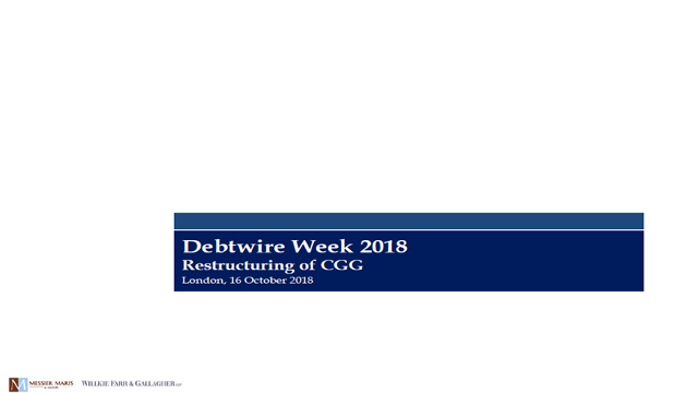 Restructuring of CGG, Debtwire Week 2018