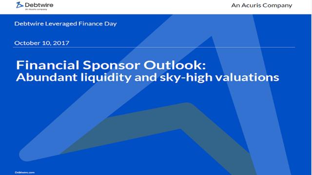 Financial Sponsor Outlook: Abundant liquidity and sky-high valuations